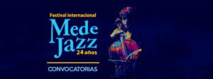 Medejazz 2020 abre su convocatoria para grupos y artistas -