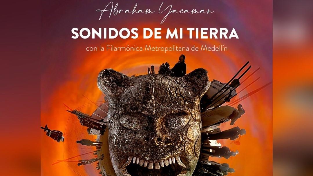 Abraham Yacaman y la Filarmónica Metropolitana se unen para crear Sonidos de mi Tierra, una exaltación a las raíces musicales -