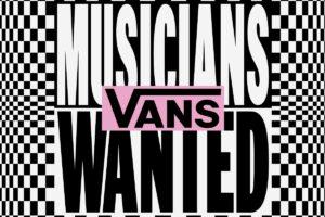 Vans premiará a artistas emergentes con Vans Musicians Wanted 2021 -